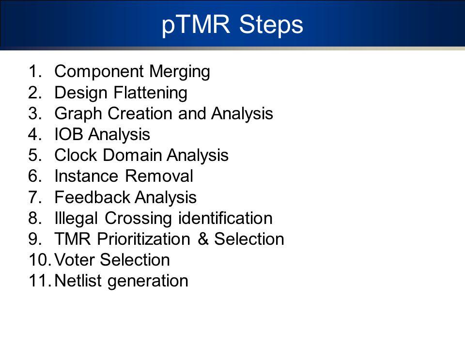 pTMR Steps Component Merging Design Flattening