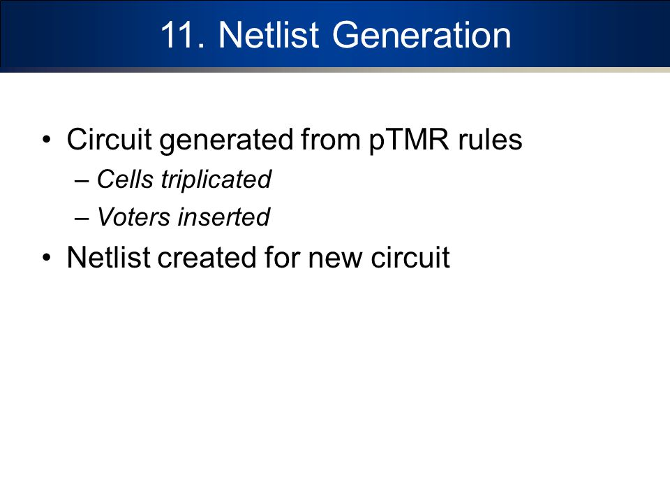 11. Netlist Generation Circuit generated from pTMR rules