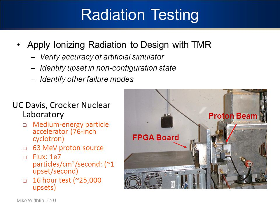Radiation Testing Apply Ionizing Radiation to Design with TMR