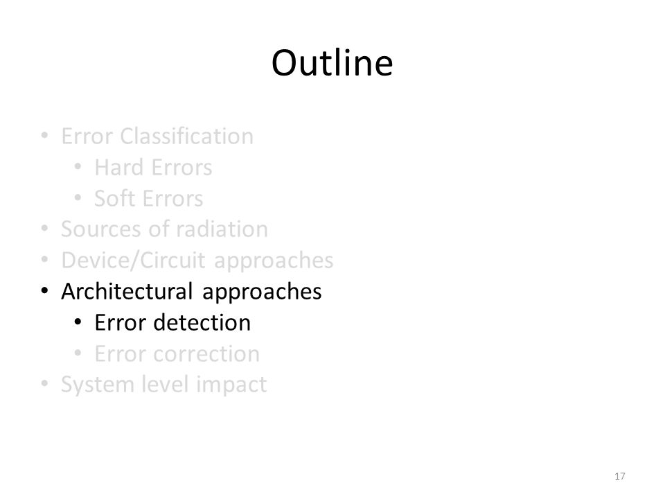 Outline Error Classification Hard Errors Soft Errors