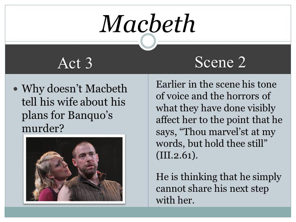 Macbeth Scene 2. Act 3.