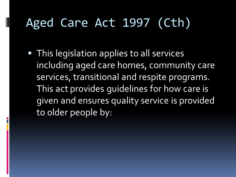 Aged Care Act 1997 (Cth)