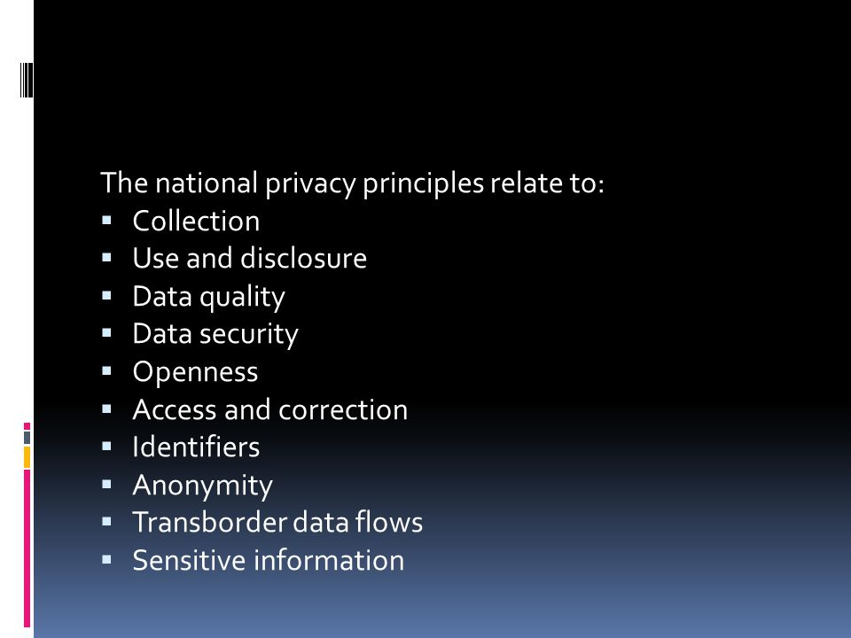 The national privacy principles relate to: