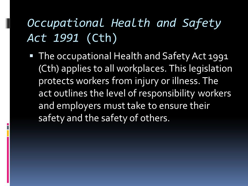 Occupational Health and Safety Act 1991 (Cth)