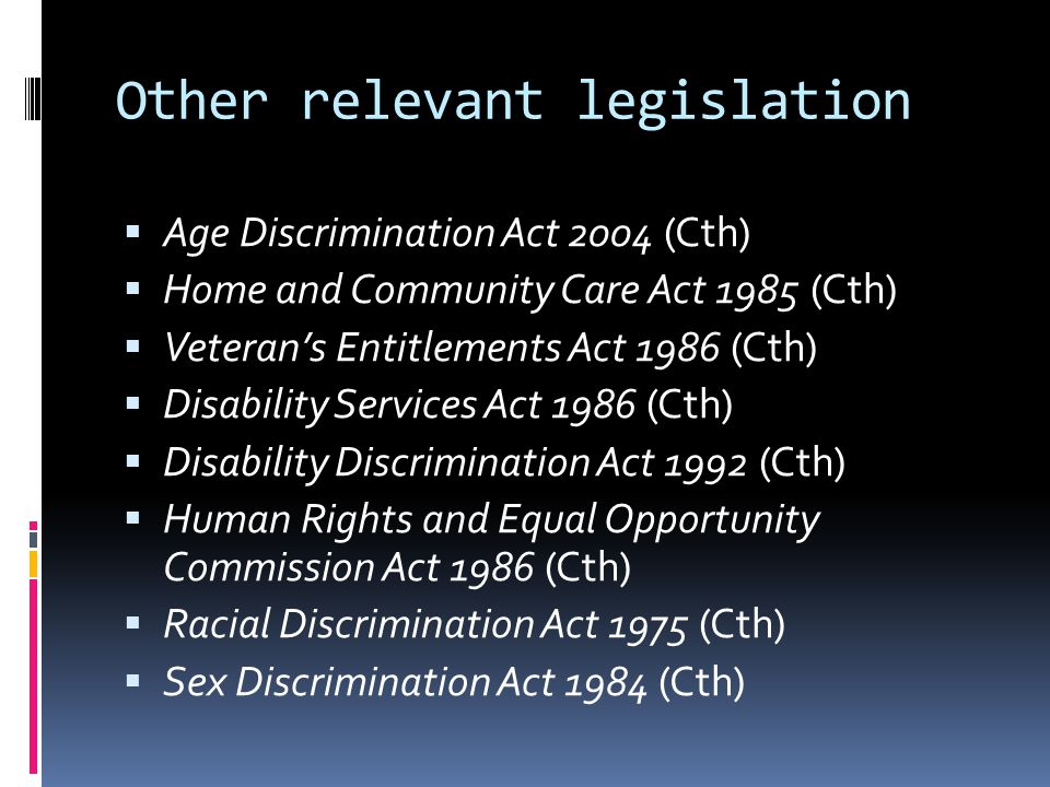 Other relevant legislation