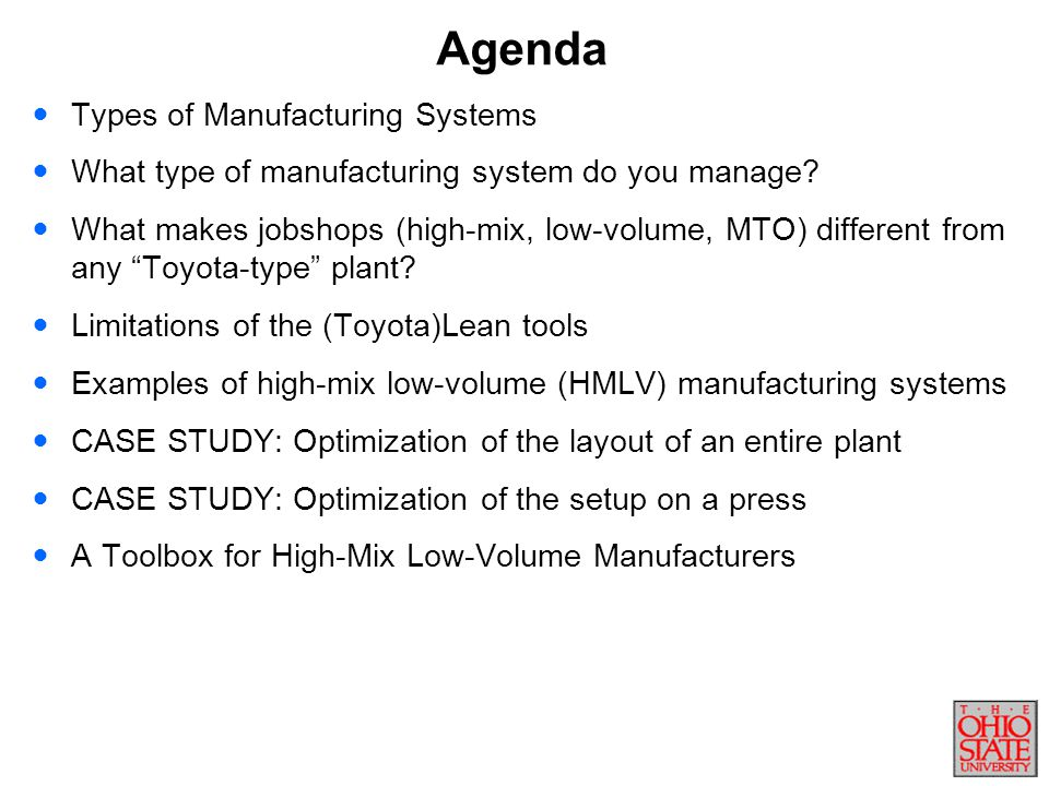 Agenda Types of Manufacturing Systems