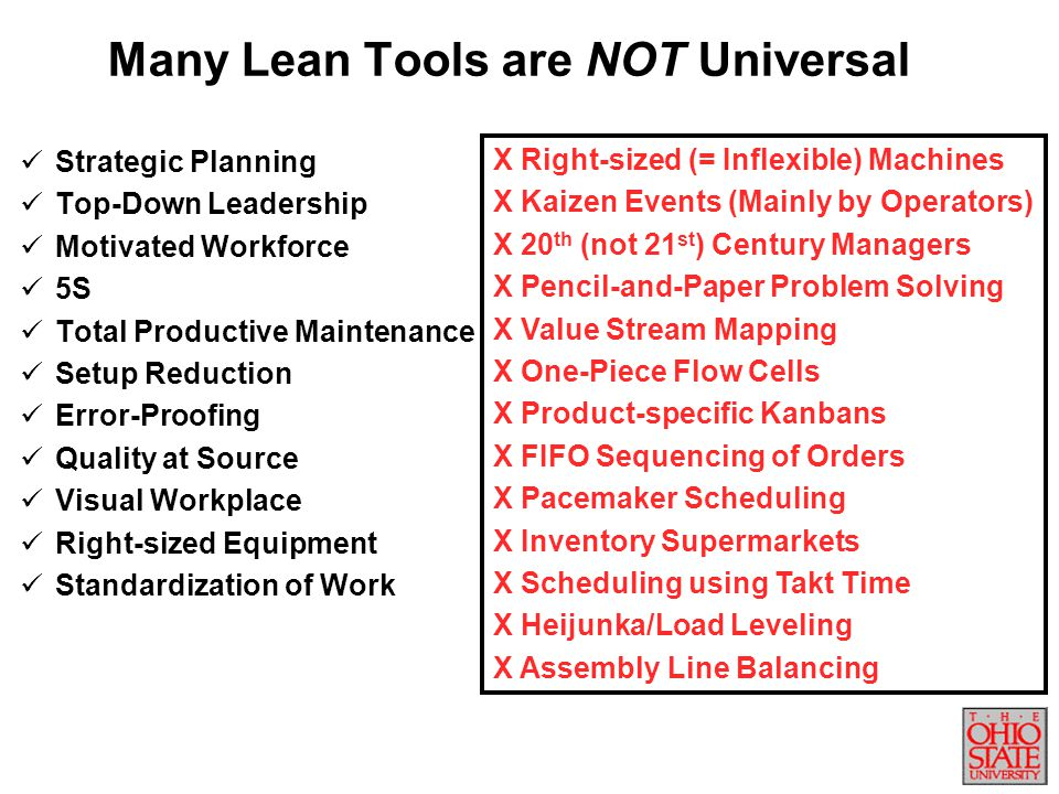 Many Lean Tools are NOT Universal