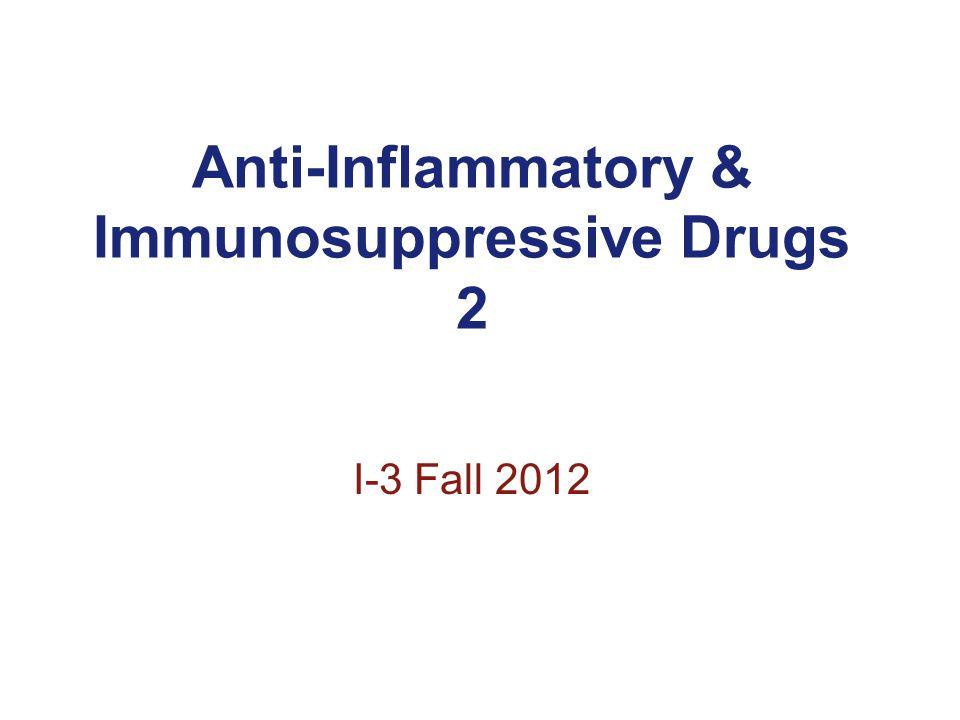 Anti-Inflammatory & Immunosuppressive Drugs 2
