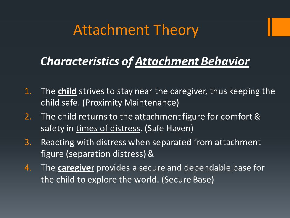 Characteristics of Attachment Behavior