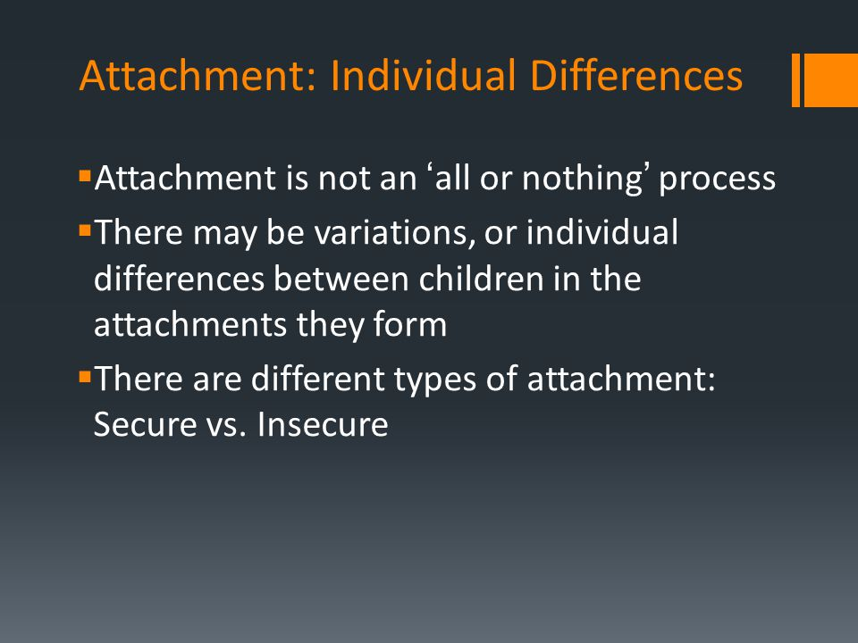 Attachment: Individual Differences