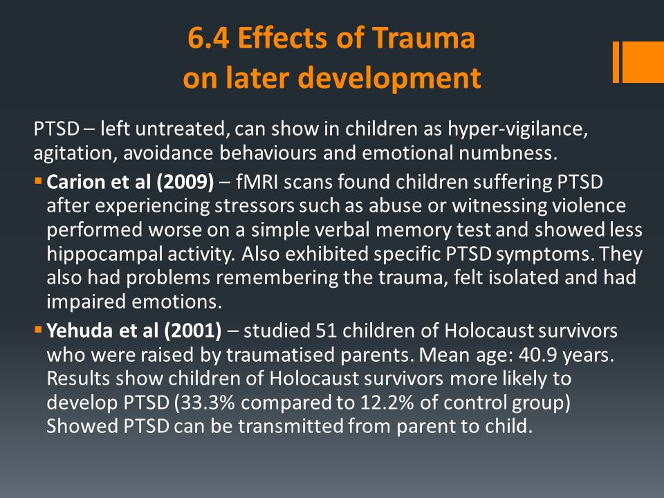 6.4 Effects of Trauma on later development