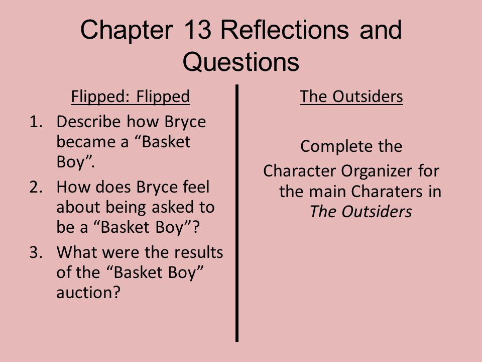 Chapter 13 Reflections and Questions