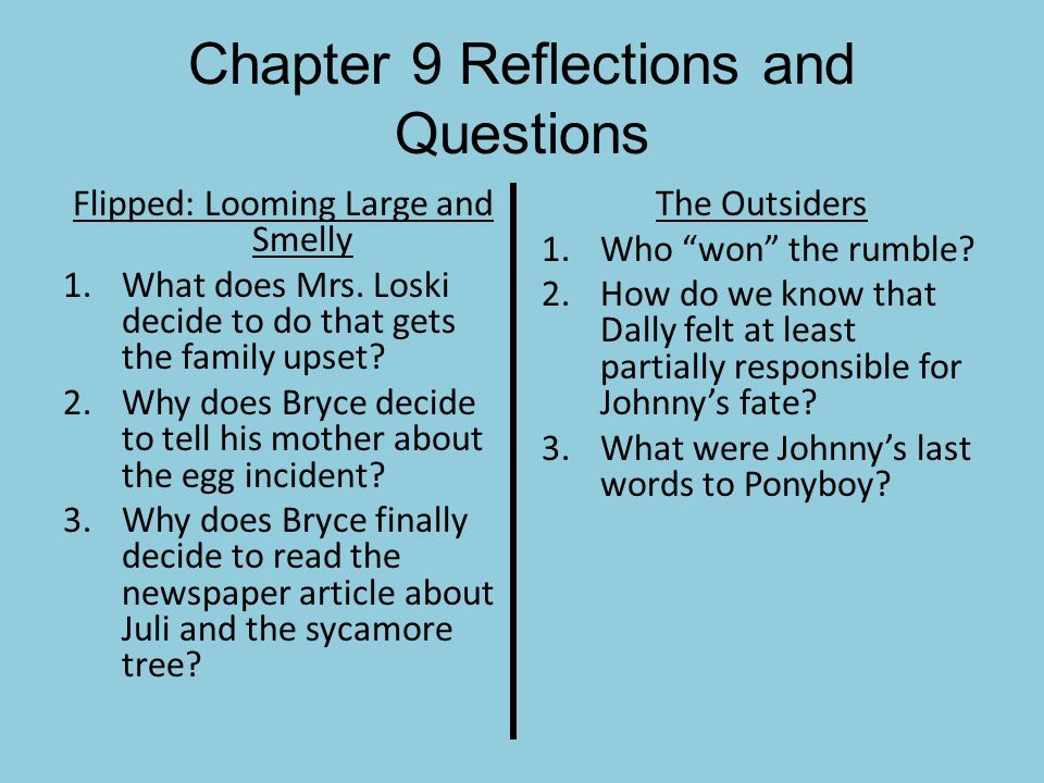 Chapter 9 Reflections and Questions