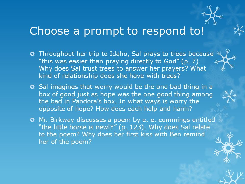 Choose a prompt to respond to!