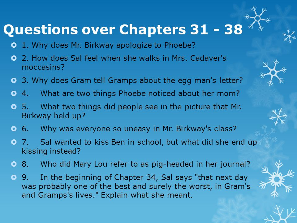 Questions over Chapters 31 - 38