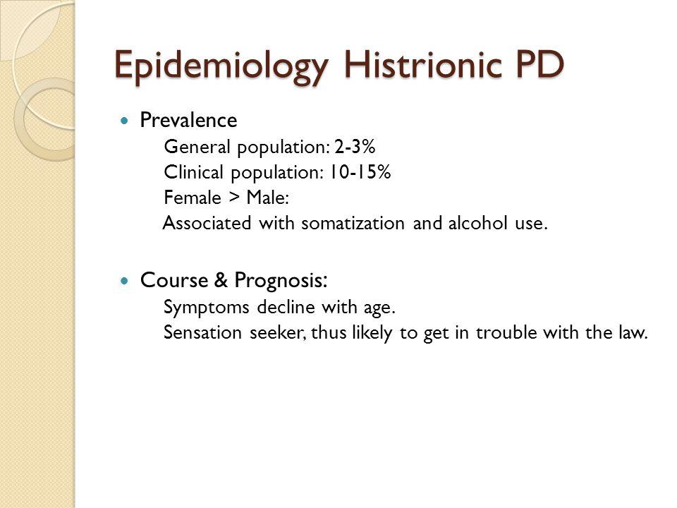 Epidemiology Histrionic PD