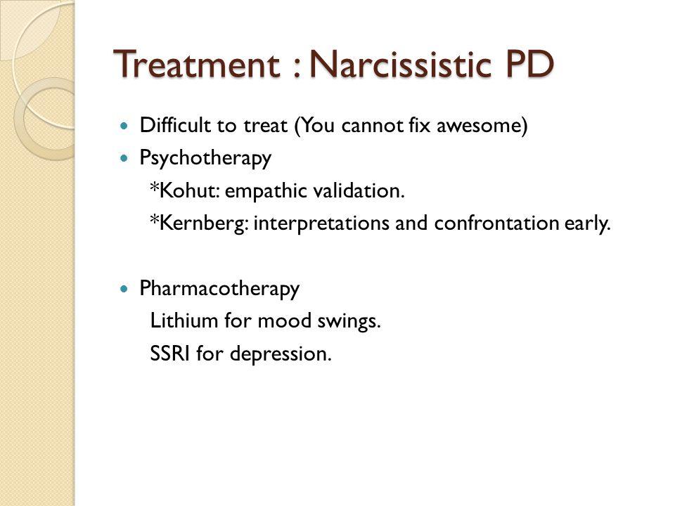 Treatment : Narcissistic PD