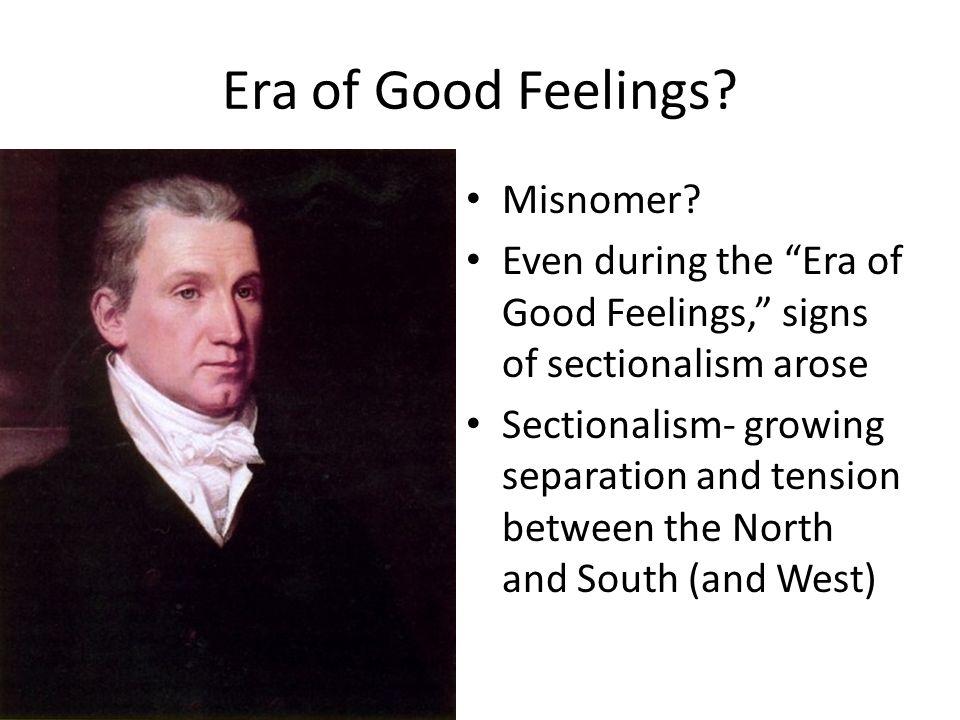 Era of Good Feelings Misnomer