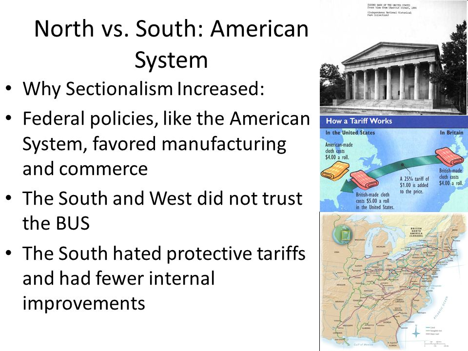 North vs. South: American System