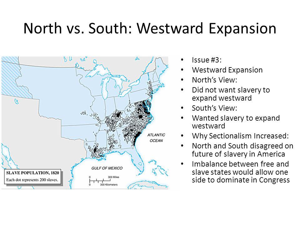 North vs. South: Westward Expansion