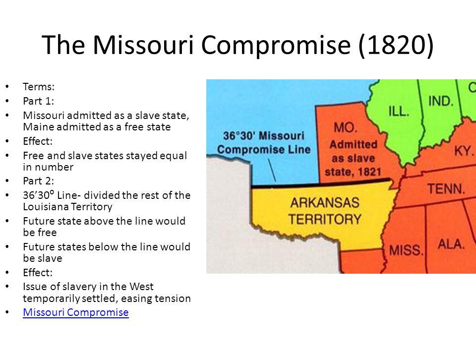 The Missouri Compromise (1820)