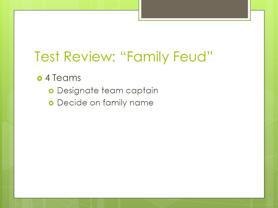 Test Review: Family Feud