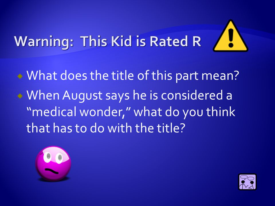 Warning: This Kid is Rated R