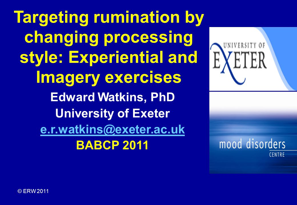 Targeting rumination by changing processing style: Experiential and Imagery exercises