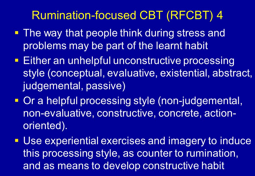 Rumination-focused CBT (RFCBT) 4