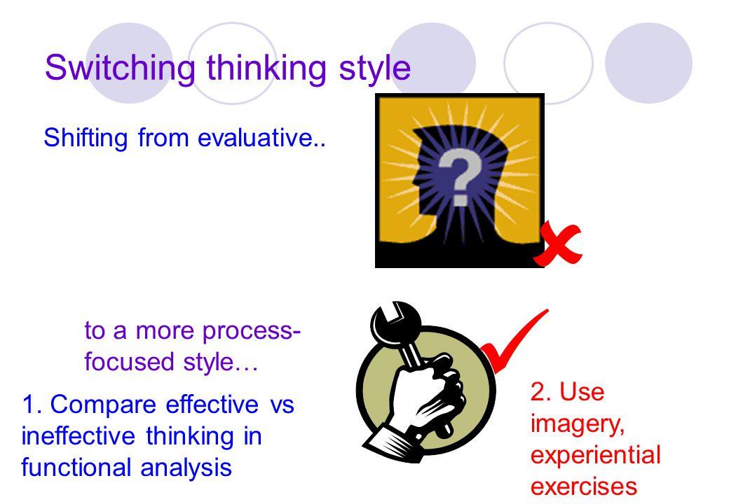 Switching thinking style
