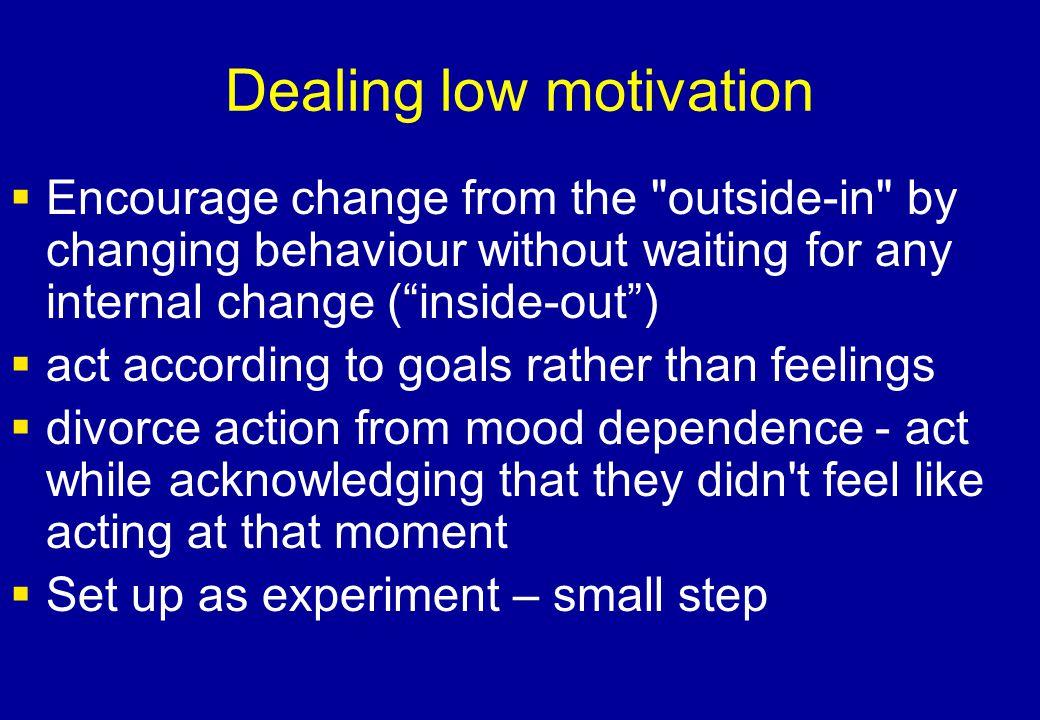 Dealing low motivation