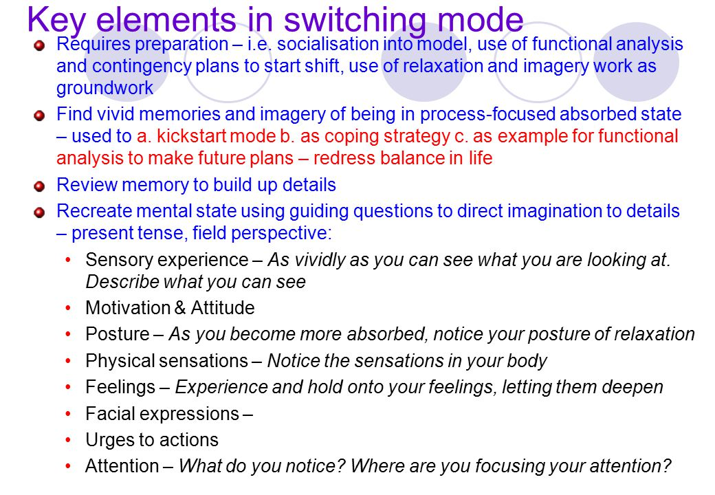 Key elements in switching mode