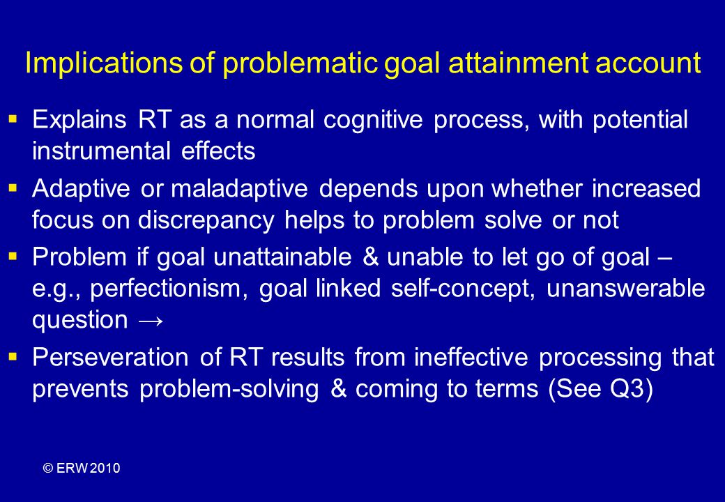 Implications of problematic goal attainment account