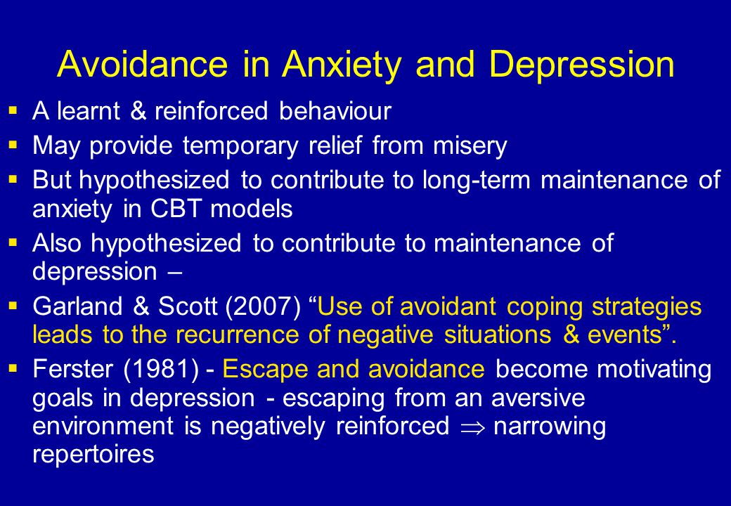 Avoidance in Anxiety and Depression