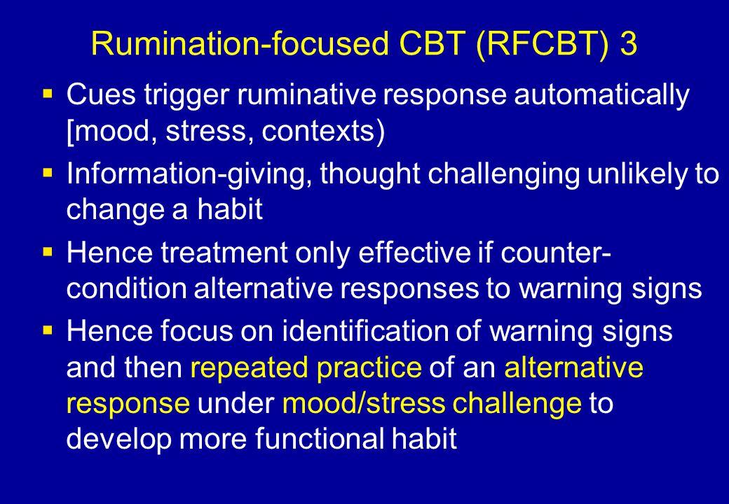Rumination-focused CBT (RFCBT) 3