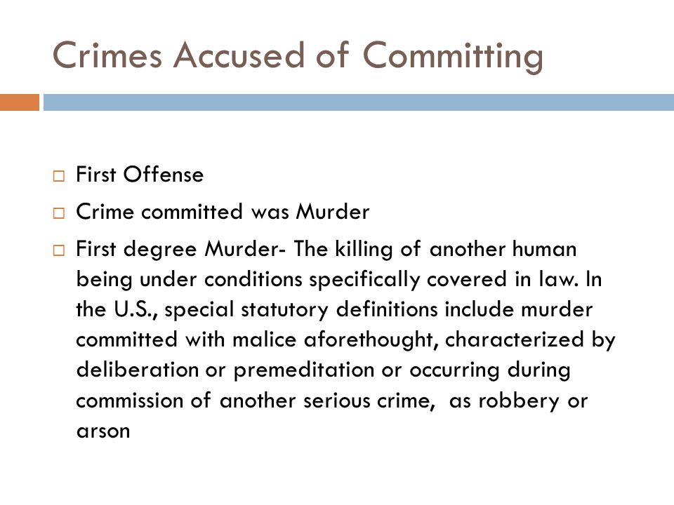 Crimes Accused of Committing