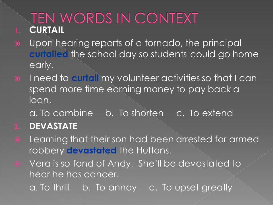 TEN WORDS IN CONTEXT CURTAIL