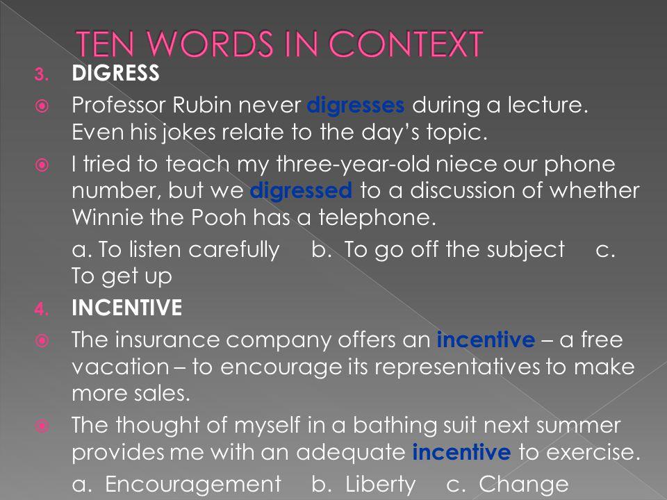 TEN WORDS IN CONTEXT DIGRESS
