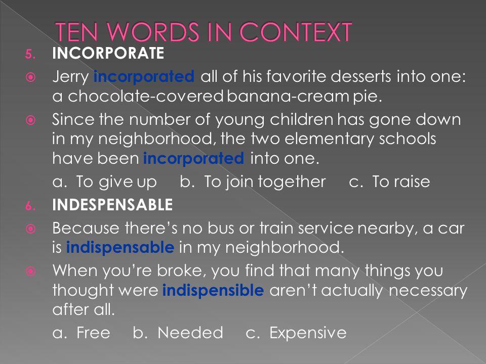 TEN WORDS IN CONTEXT INCORPORATE