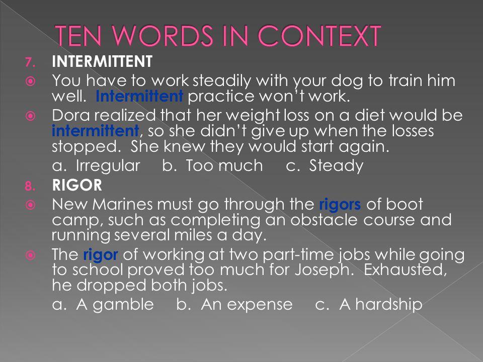 TEN WORDS IN CONTEXT INTERMITTENT