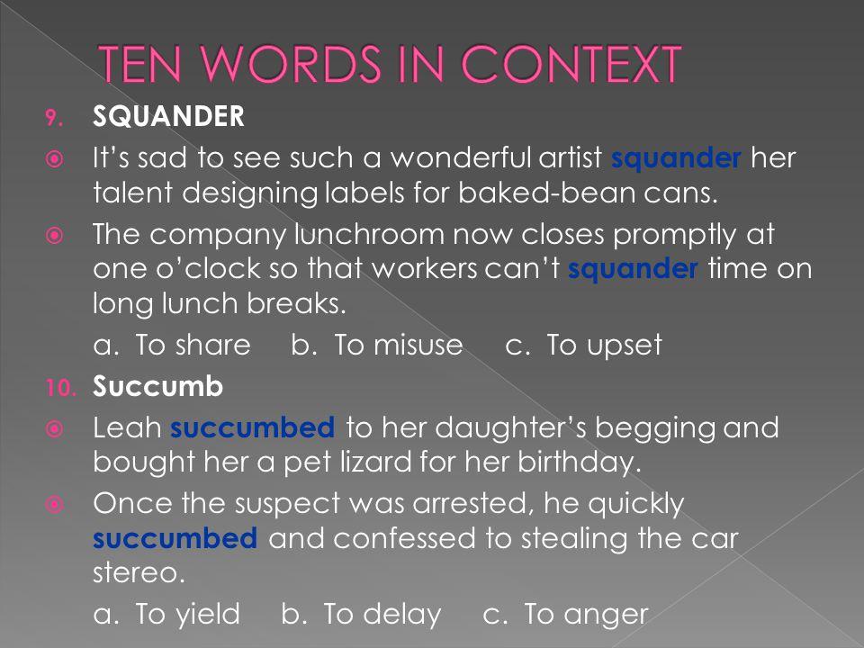 TEN WORDS IN CONTEXT SQUANDER