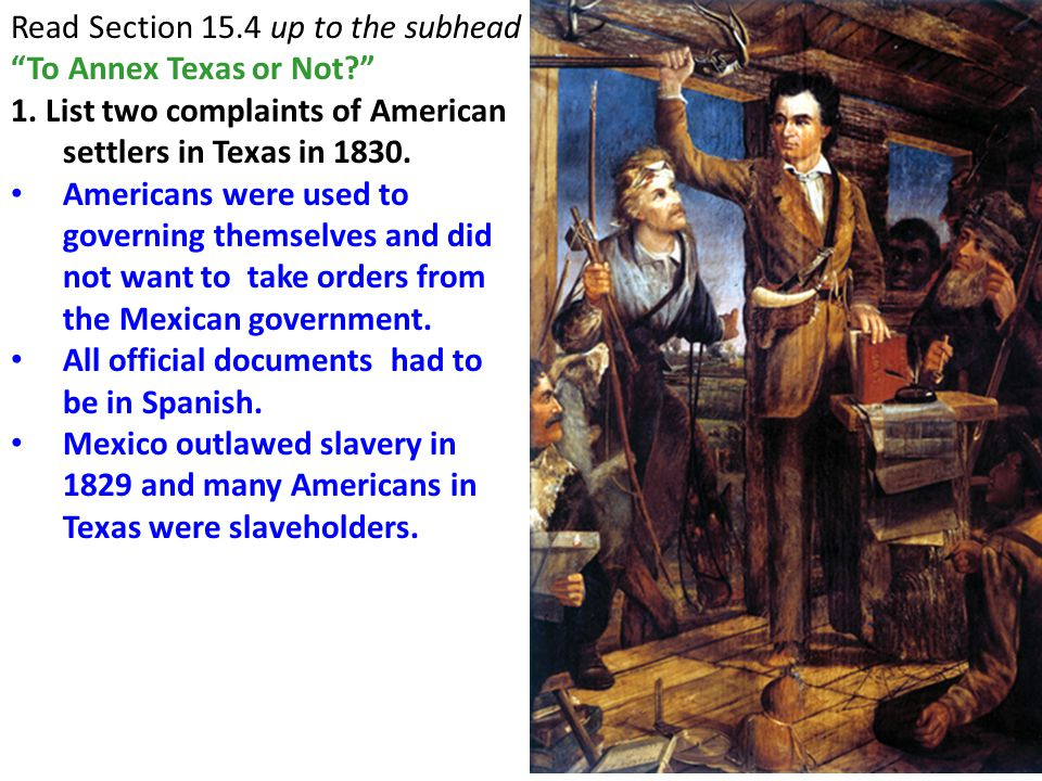 1. List two complaints of American settlers in Texas in 1830.