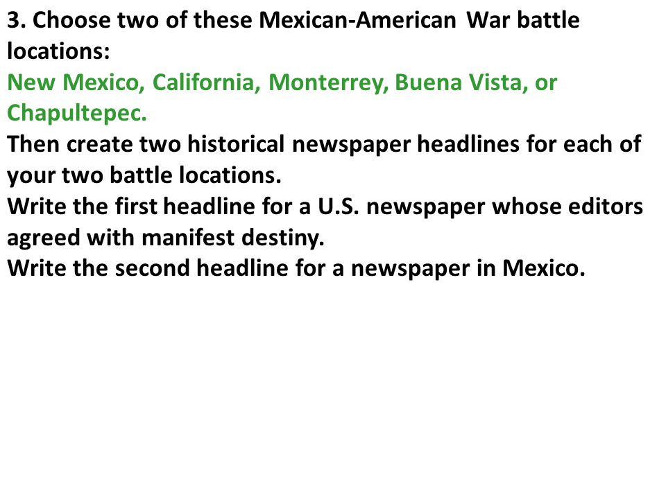3. Choose two of these Mexican-American War battle locations: