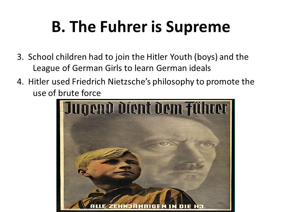 B. The Fuhrer is Supreme