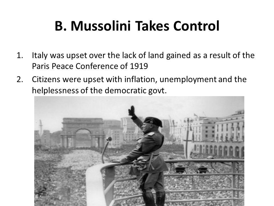 B. Mussolini Takes Control