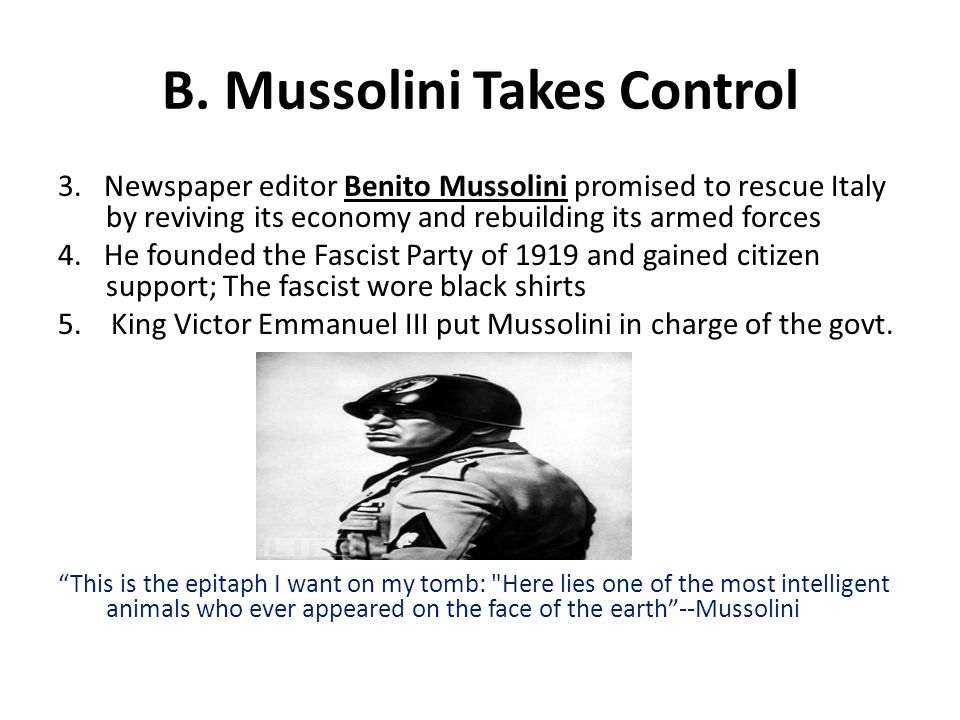 B. Mussolini Takes Control