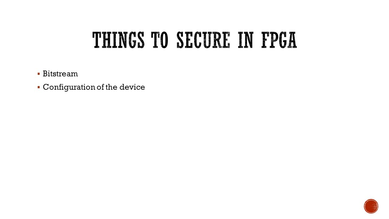 Things to secure in FPGA