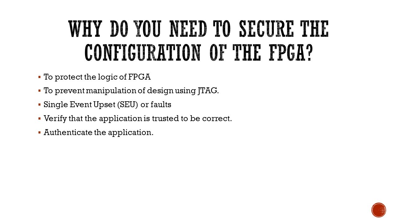 Why do you need to secure the configuration of the FPGA