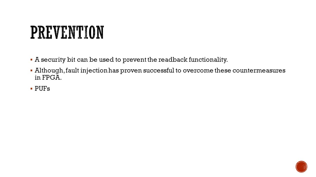 prevention A security bit can be used to prevent the readback functionality.