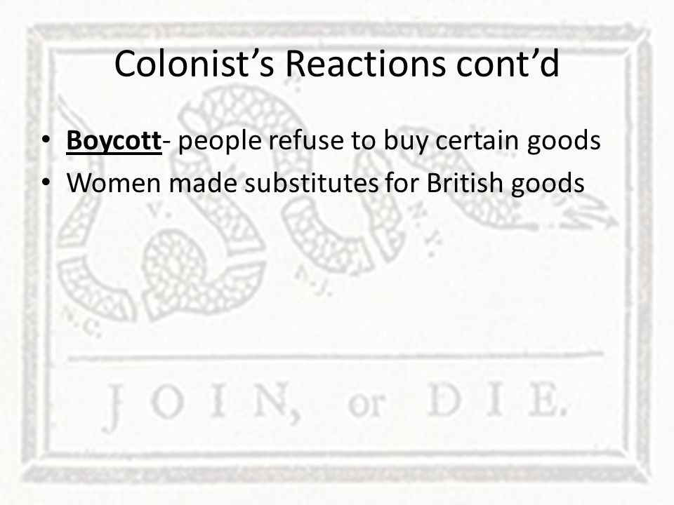 Colonist's Reactions cont'd